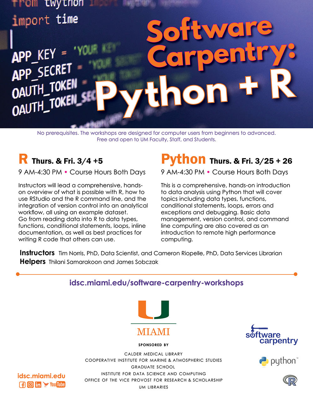 University of Miami Institute for Data Science and Computing Software Carpentry R + Python Workshop FLYER